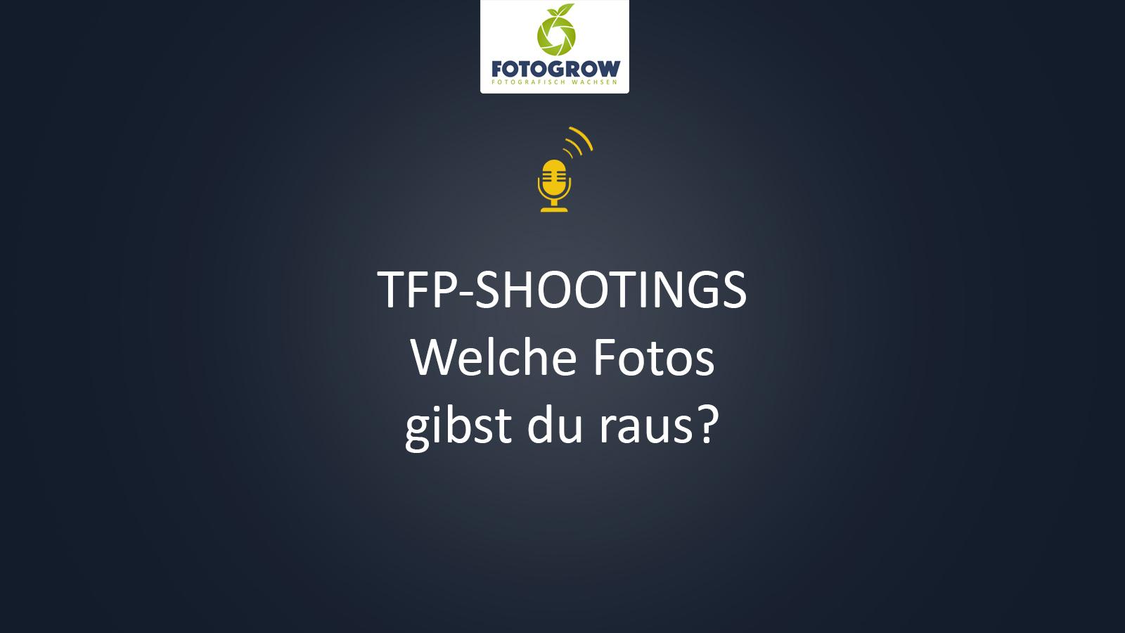 TFP Shootings, welche Fotos gibst du raus?